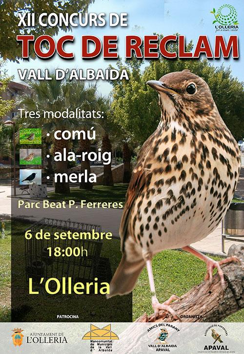XII Concurs Comarcal de TOC DE RECLAM de la Vall d'Albaida. 6 de setembre de 2014 a les 18.00 h a en el parc Beat P. Ferreres de l'Olleria. 3 modalitas: comú. ala-roig i merla