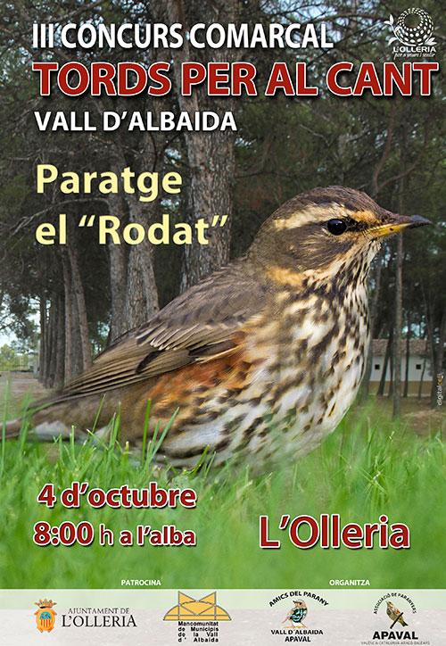 """III Concurs Comarcal de TORDS PER AL CANT de la Vall d'Albaida. 4 d'octubre de 2014 a les 8.00 h a l'alba en el Paratge el """"Rodat"""" de l'Olleria"""